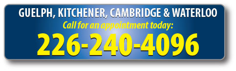 Guelph, Kitchener, Cambridge & Waterloo: Call 226-240-4096 for an appointment